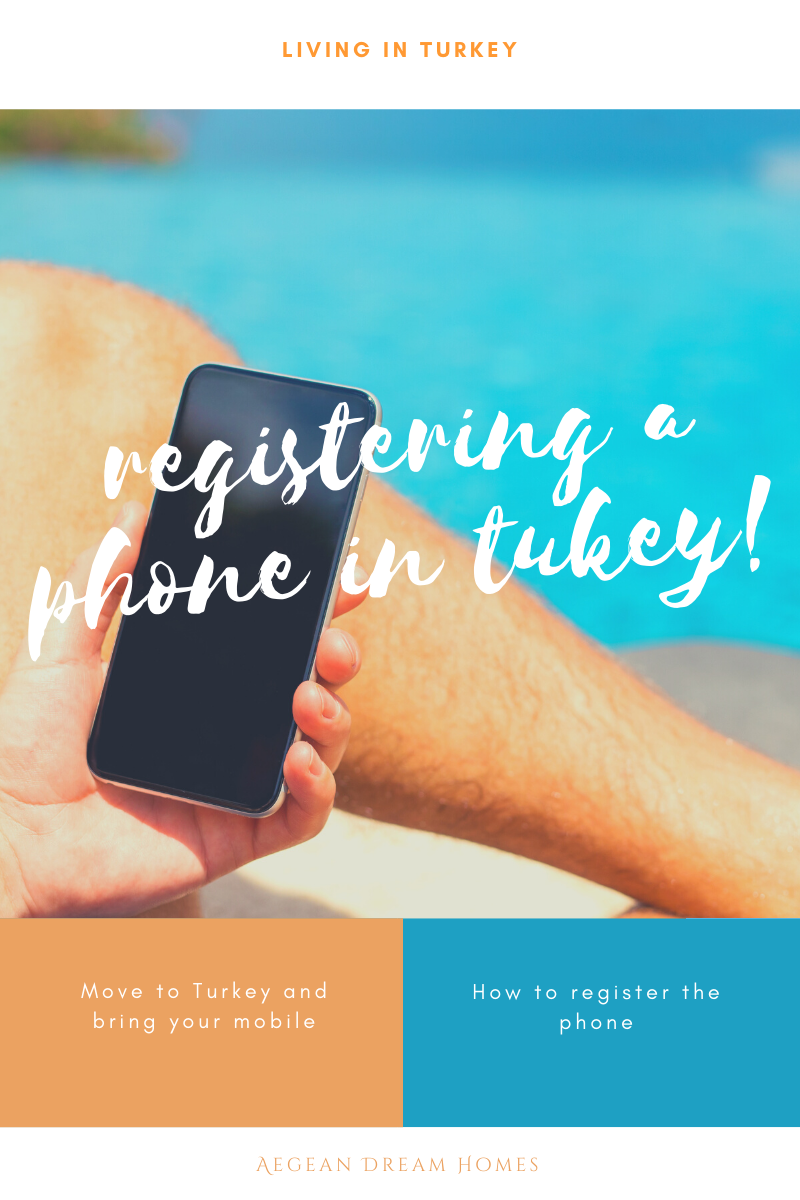 Blog banner reads: Living in Turkey. Registering a phone in Turkey. Aegean Dream Homes