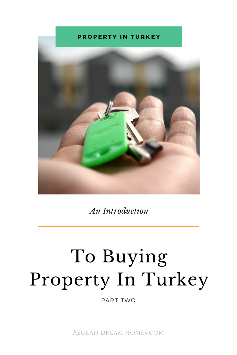 Blog banner. Property In Turkey. An Introduction to buying property in Turkey part 2