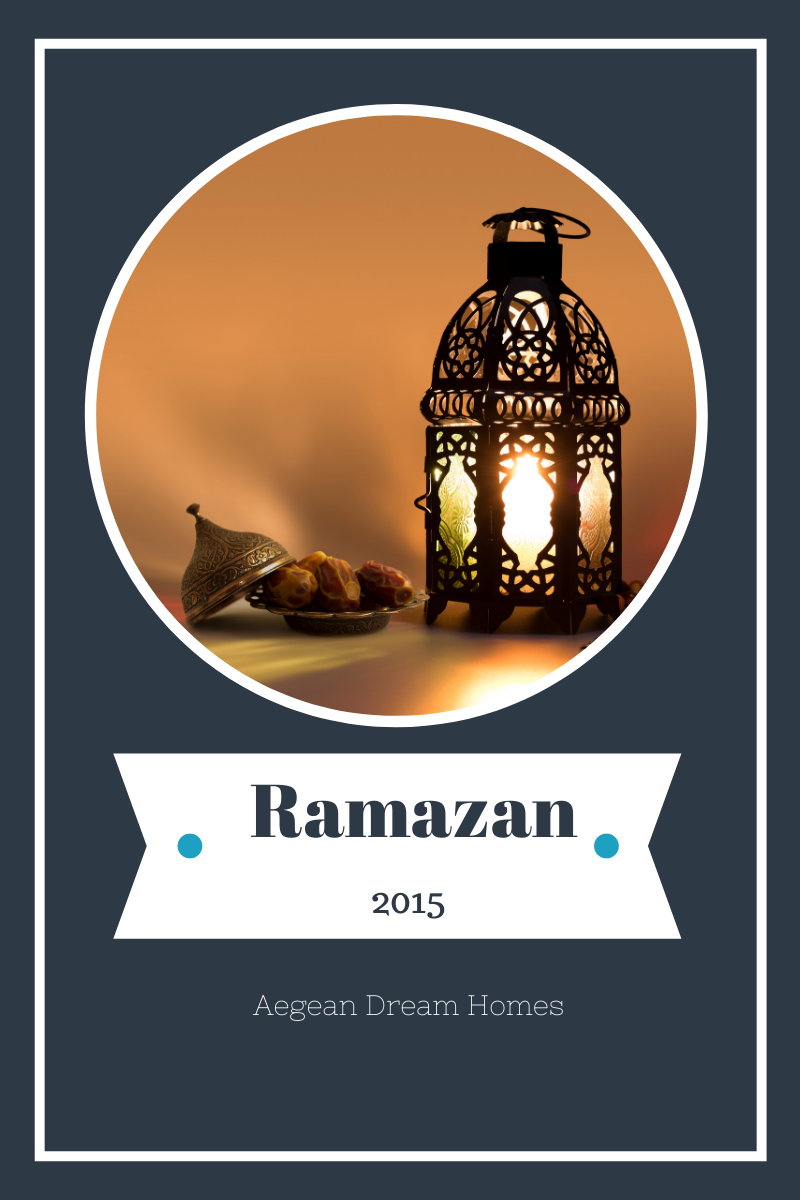 BLOG BANNER: Picture of candle and dates. Text overlay reads: Ramazan 2015 Aegean Dream Homes