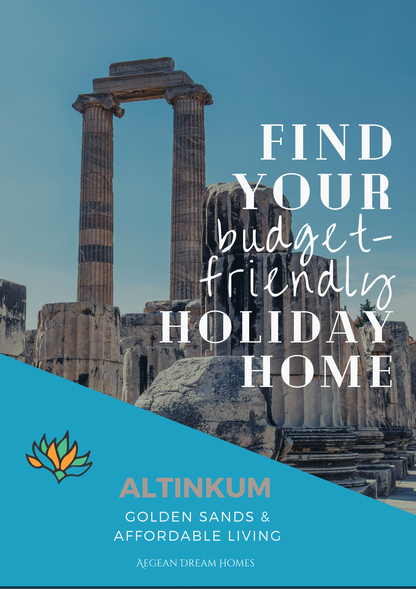 Altinkum property for sale banner. Picture of Apollon temple. Text overlay reads: Find your budget friendly holiday home. Altinkum. Golden sands and affordable living. Aegean Dream Homes.com